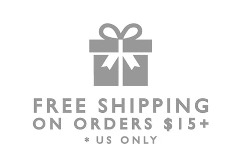 FREE SHIPPING ON US ORDERS 15 AND OVER