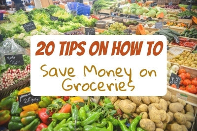 20 Tips on How to Save Money in Groceries