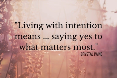 Quotes about Intentional Living