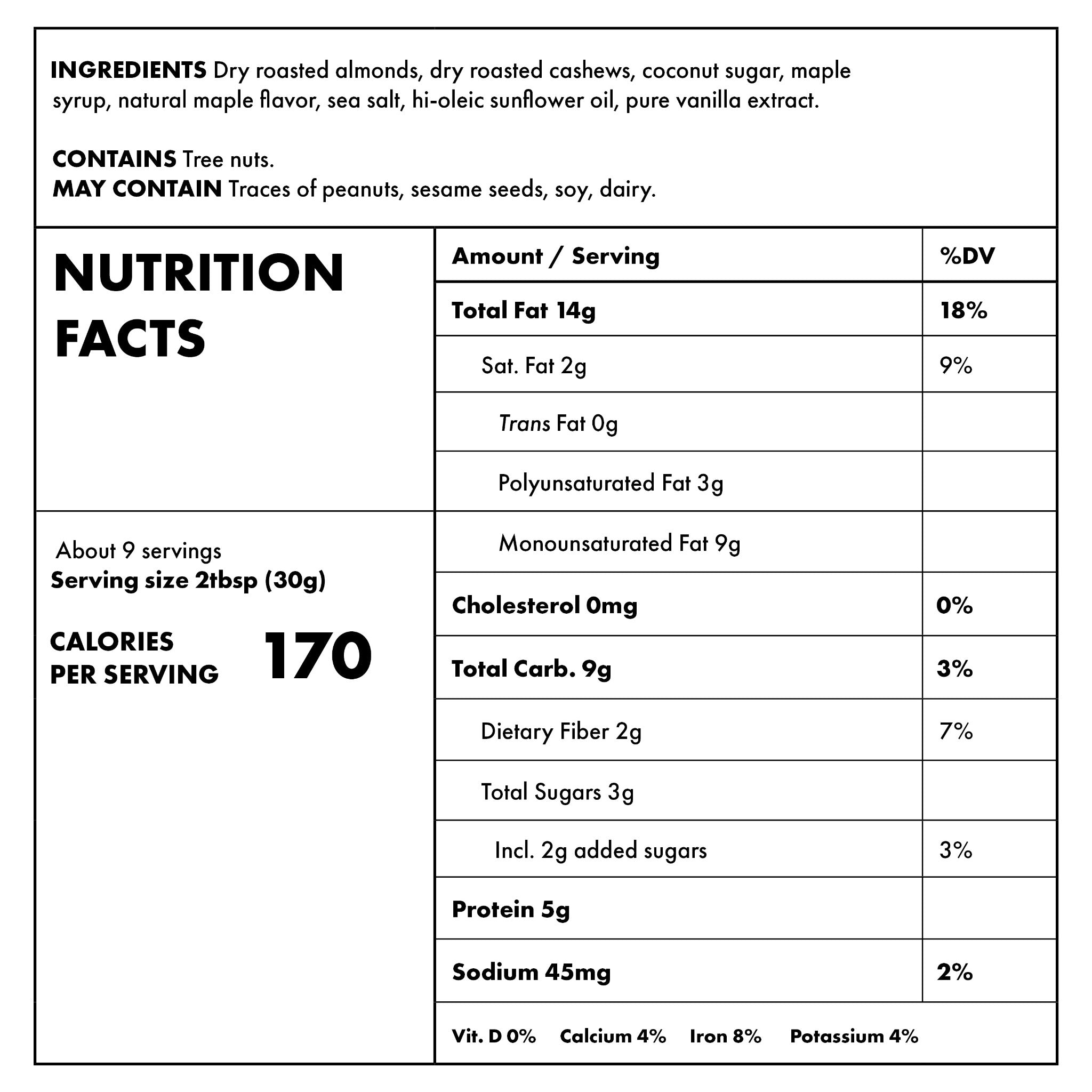 Almond Cashew and Maple 10oz Nutritional Information