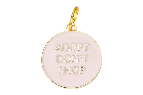Adopt Don't Shop - Dog Tag