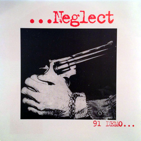 Neglect - '91 Demo (Red vinyl! OG Pressing!)