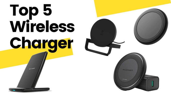 TOP FIVE WIRELESS CHARGERS in 2020