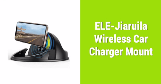 ELE-jiaruila wireless car charger mount