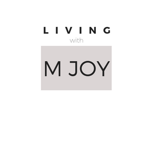 Announcing M-Joy Living