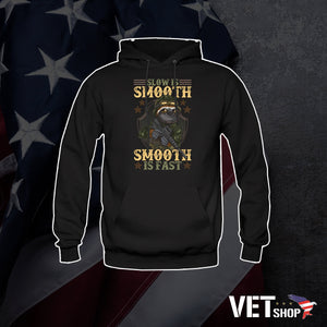 Slow Is Smooth Hoodie