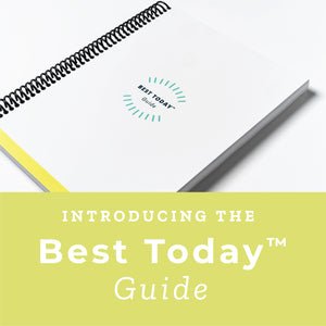 Introducing the Best Today™ Guide