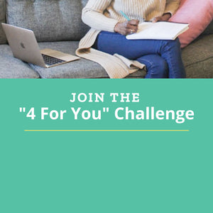 "Join the ""4 For You"" Challenge"