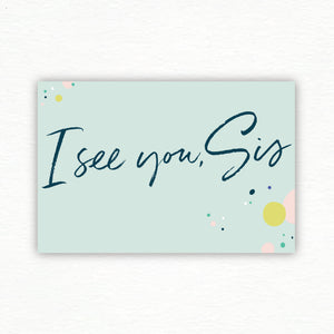 Best Today™ Postcards: I See You, Sis Set