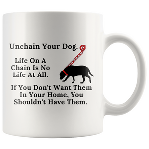 Life On A Chain Is No Life At All on Coffee Mug