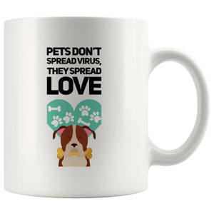 Pet Don't Spread Virus on Coffee Mug, 11oz