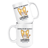 Born To Be Kawaii Corgi Coffee Mug, 11oz