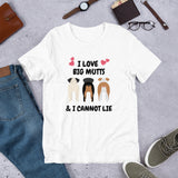 I Love Big Mutts & I Cannot Lie, Short-Sleeve Unisex T-Shirt