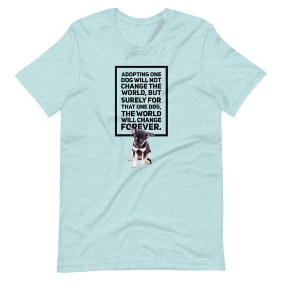 Adopting One Dog Will Not Change The World, Short-Sleeve Unisex T-Shirt, Blue