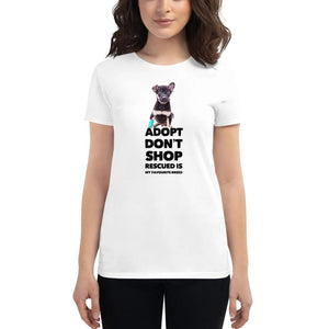Adopt, Don't Shop, Women's Short Sleeve T-Shirt, White