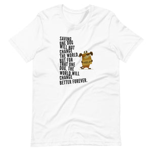 Saving One Dog At A Time, Short-Sleeve Unisex T-Shirt, White