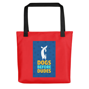 Dogs before Dude, Tote Bag