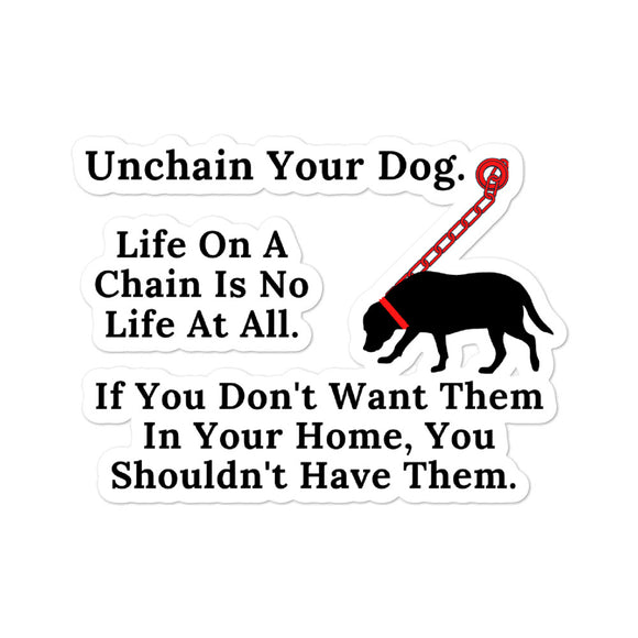 Life On A Chain Is No Life At All on Bubble-Free Dog Rescue Stickers