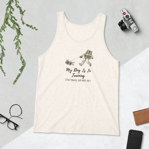My Dog Is In Training, Unisex Tank Top, Cream