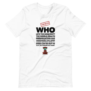 WHO Lets The Dogs Out Short-Sleeve Unisex T-Shirt