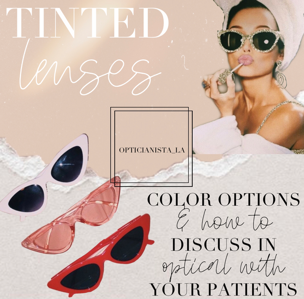 Let's talk tinted lenses!