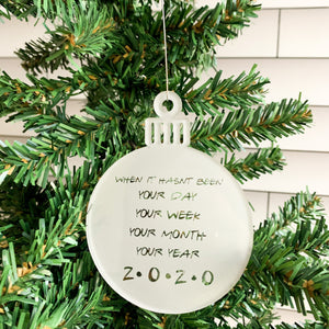 "2020 ""Not Your Year"" Friends Acrylic Ornament"