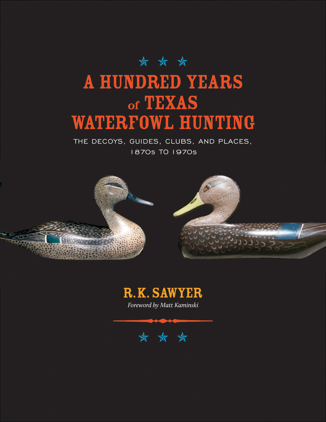 A Hundred Years of Texas Waterfowl Hunting (2012)