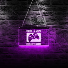 Load image into Gallery viewer, Born To Game Forced To Work LED Light Wall Decor - ManKave Gifts & Accessories