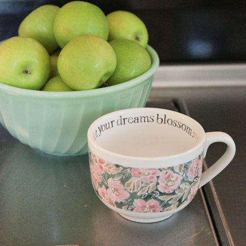 Let Your Dreams Blossom Mug
