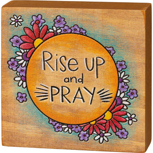 Rise Up And Pray Block Sign