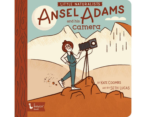 Little Naturalist: Ansel Adams and His Camera Board Book