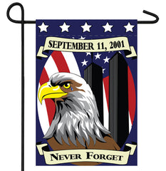 "NEVER FORGET 911 -- 28"" X 40"" GARDEN FLAG ( sold by the piece )"