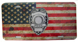 AMERICAN FLAG POLICE BADGE METAL LICENSE PLATE ( sold by the piece or dozen )