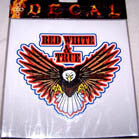 RED WHITE AND TRUE DECALS / STICKER (Sold by the dozen) CLOSEOUT NOW ONLY 25 CENTS EA