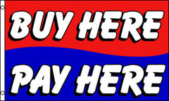 BUY HERE PAY HERE 3 X 5 FINANCING FLAG ( sold by the piece )