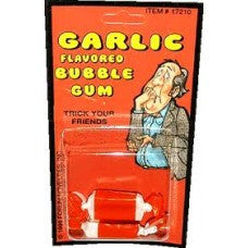 GARLIC BUBBLE GUM (Sold by the dozen) NOW ONLY 25 CENTS EACH