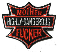 "HIGHLY DANGEROUS MOTHER F""ER 3 INCH PATCH (Sold by the piece OR dozen ) *-CLOSEOUT AS LOW AS $1 EA"