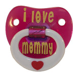 I LOVE MOMMY WITH RING TODDLER PACIFIER ( sold by  the piece ) * CLOSEOUT NOW $1.50 EA