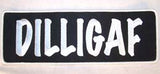 DILLIGAF JUMBO PATCH (Sold by the piece)