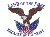 LAND OF THE FREE BECAUSE OF THE BRAVE 3' X 5' FLAG (Sold by the piece)