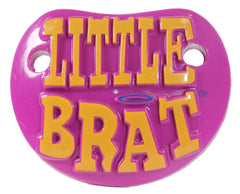 LITTLE BRAT TODDLER novelty PACIFIER ( sold by  the piece ) *- CLOSEOUT NOW $1.50 EA