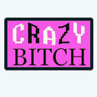 CRAZY BITCH 3 INCH PATCH (Sold by the piece) CLOSEOUT AS LOW AS $ .50 CENT EACH