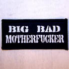 BIG BAD MOTHER*** 4 INCH PATCH (Sold by the piece or dozen ) -* CLOSEOUT AS LOW AS 50 CENTS EA