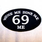 OVAL WINE ME DINE ME 4 inch PATCH (Sold by the piece or dozen ) -* CLOSEOUT AS LOW AS 75 CENTS EA