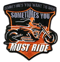 YOU MUST RIDE PATCH (Sold by the piece)