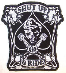 SHUT UP AND RIDE PATCH (Sold by the piece)