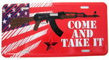 COME AND TAKE IT AMERICAN AK47 GUN LICENSE PLATE ( sold by the piece or dozen )