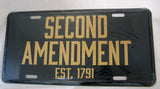 SECOND AMENDMENT EST 1791 GUN LICENSE PLATE ( sold by the piece or dozen )