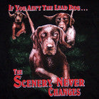 IF YOU AIN'T THE LEAD DOG BLACK SHORT SLEEVE TEE-SHIRT (Sold by the piece) * CLOSEOUT NOW AS LOW AS  $ 1.95 EA