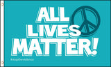 ALL LIVES MATTER PEACE SIGN 3 X 5 FLAG ( sold by the piece )